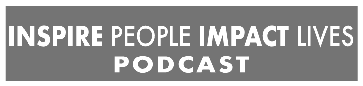 Inspire People, Impact Lives Podcast | Josh Kosnick